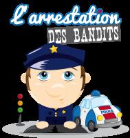 L'activité du mercredi : l'arrestation des bandits