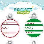 L'activité du mercredi : les boules de Noël à compléter