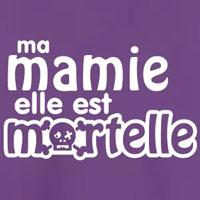tee shirt enfant bébé humour ma mamie est mortelle